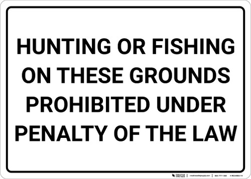 Hunting Or Fishing Prohibited Under Law Landscape - Wall Sign