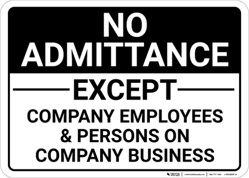 No Admittance Except Company Employees Landscape - Wall Sign