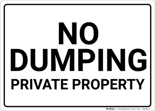 No Dumping Private Property Black and White Landscape - Wall Sign