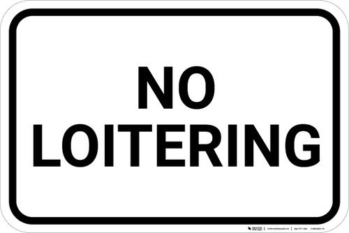 No Loitering with Border Landscape - Wall Sign