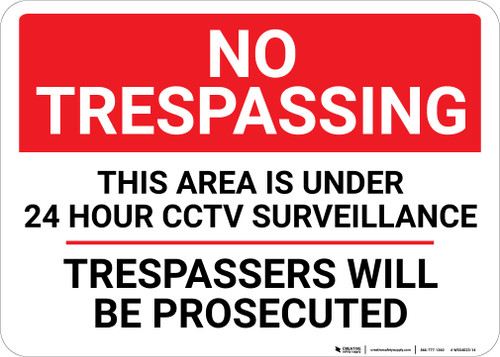 No Trespassing 24 Hour CCTV Surveillance Landscape - Wall Sign