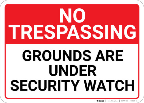No Trespassing Grounds Under Security Watch Landscape - Wall Sign