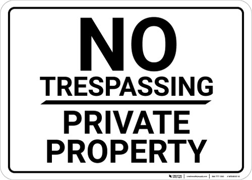 No Trespassing Private Property White Landscape - Wall Sign