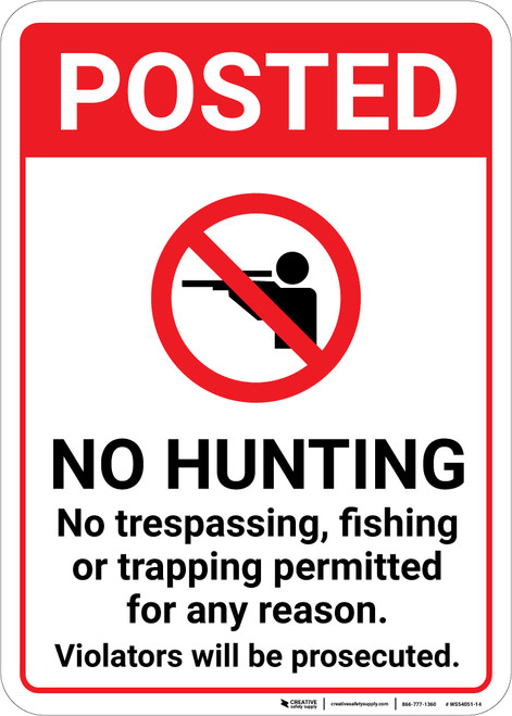 Posted No Hunting No Trespassing Fishing Or Trapping with Icon Portrait - Wall Sign