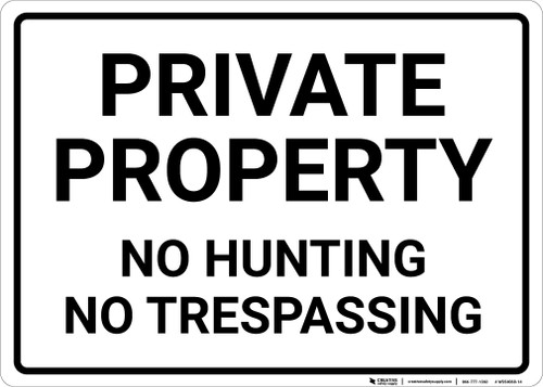 Private Property No Hunting No Trespassing Landscape - Wall Sign