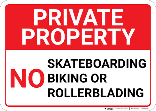 Private Property No Skateboarding Biking or Rollerblading Landscape - Wall Sign