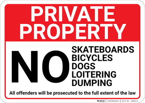 Private Property No Skateboards Bicycles Dogs Loitering Dumping Landscape - Wall Sign