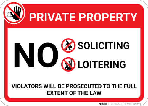 Private Property No Soliciting Loitering with Icons Landscape - Wall Sign
