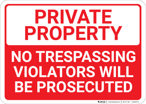 Private Property No Trespassing White Header Landscape - Wall Sign