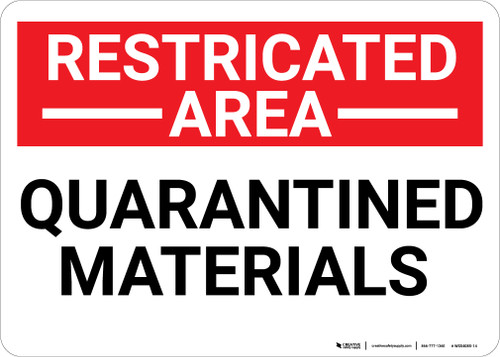 Restricted Area Quarantined Materials Landscape - Wall Sign
