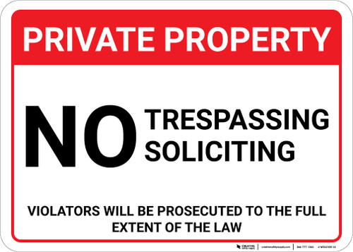Private Property: No Trespassing Soliciting Violators Prosecuted Landscape - Wall Sign