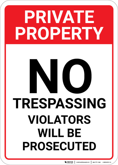 Private Property: No Trespassing Violators Will Be Prosecuted Portrait - Wall Sign