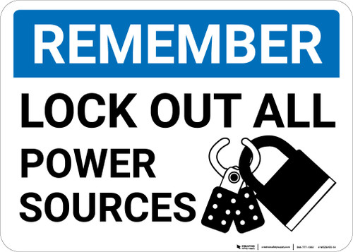 Remember: Lock Out All Sources Lockout Icon Landscape - Wall Sign