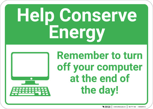 Help Conserve Energy: Remember To Turn Off Computer At End Of Day Computer Icon Landscape - Wall Sign