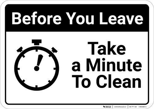 Before You Leave: Take a Minute to Clean Up Icon Landscape - Wall Sign
