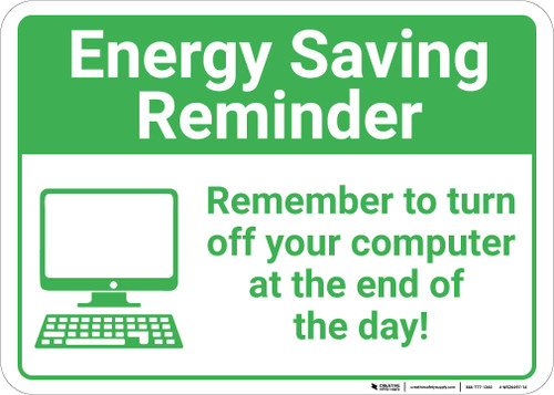 Energy Saving Reminder: Remember To Turn Off Computer At End Of Day Computer Icon Landscape - Wall Sign