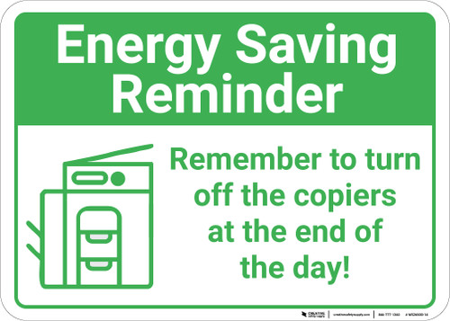 Energy Saving Reminder: Remember To Turn Off Copiers At End Of Day Copier Icon Landscape - Wall Sign