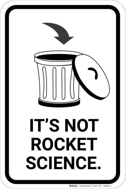 Its Not Rocket Science with Garbage Icon Portrait - Wall Sign