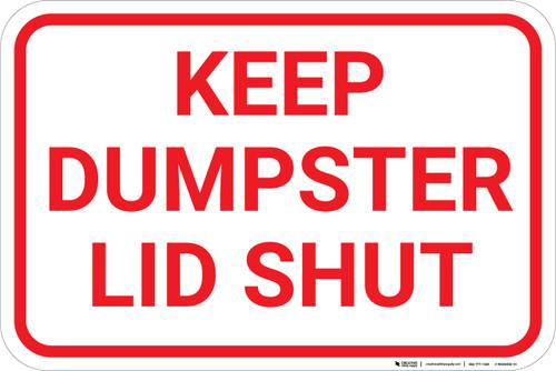 Keep Dumpster Lid Shut - Wall Sign