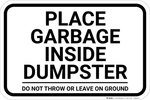 Place Garbage Inside Dumpster Landscape - Wall Sign
