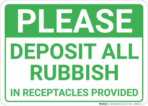Please Deposit All Rubbish In Receptacles Landscape - Wall Sign