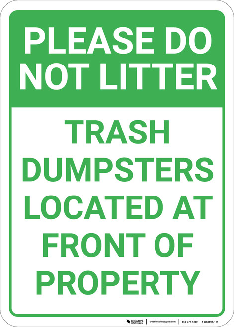 Please Do Not Litter Trash Dumpsters At Front Portrait - Wall Sign