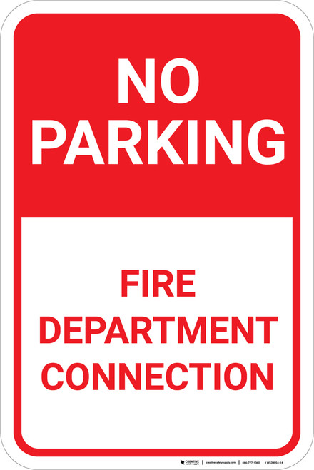 No Parking Fire Department Connection Portrait - Wall Sign