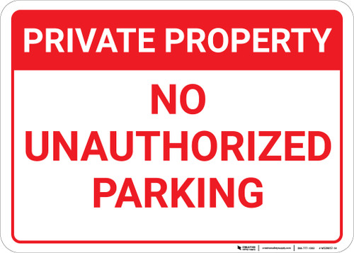 Private Property No Unauthorized Parking Landscape - Wall Sign