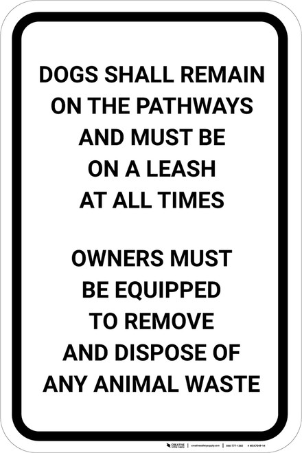 Dogs Must Be On Leash And Under Control with Icon Portrait - Wall Sign