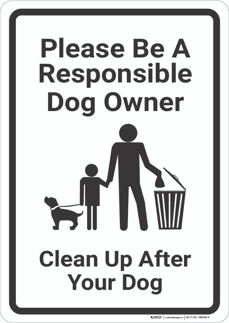Please Be A Responsible Dog Owner with Icon Portrait - Wall Sign