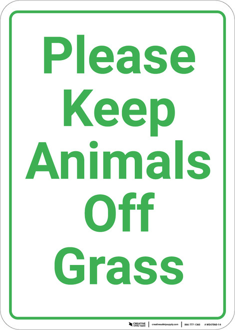 Please Keep Animals Off Grass Portrait - Wall Sign