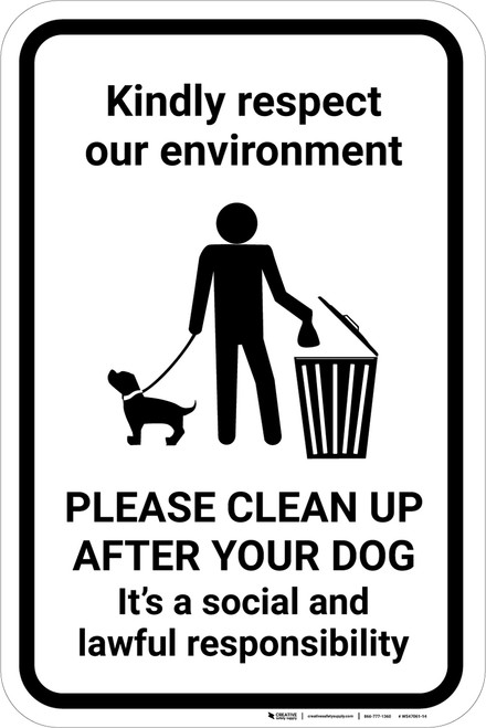 Respect Our Environment Clean Up After Your Dog with Icon Portrait - Wall Sign