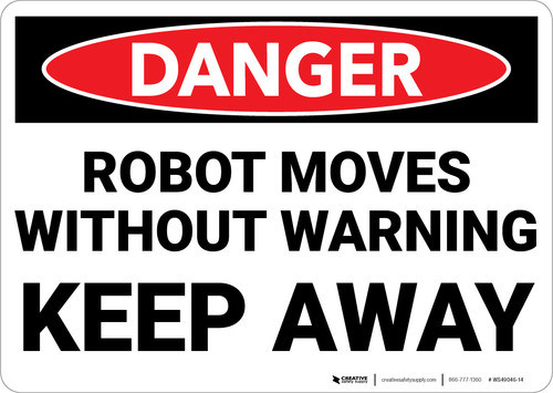 Danger: Robot Moves Without Warning Keep Away Landscape - Wall Sign