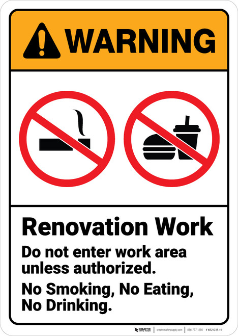 Warning: Renovation Work Do Not Enter Unless Authorized with Icons ANSI - Wall Sign