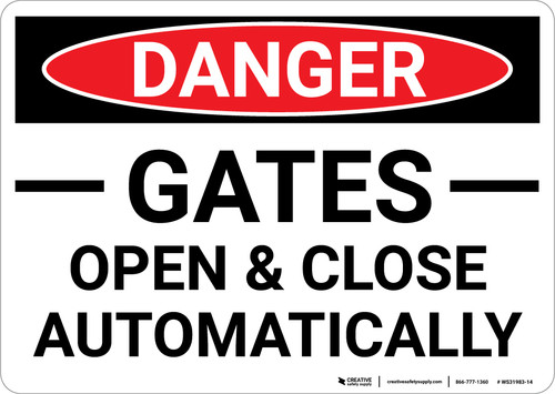 Danger: Gates Open And Close Automatically Landscape - Wall Sign