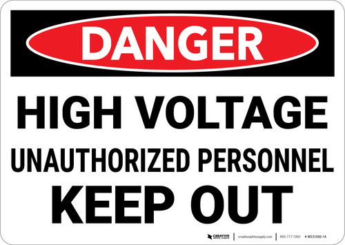Danger: High Voltage Unauthorized Personnel Keep Out Landscape - Wall Sign