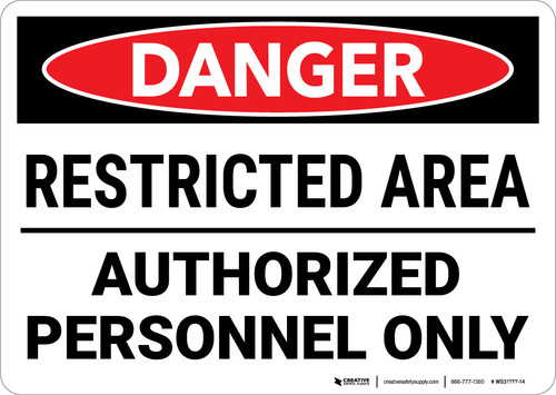 Danger: Restricted Area Authorized Personnel Landscape - Wall Sign