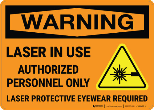Warning: Laser In Use Authorized Personnel Only with Icon Landscape - Wall Sign