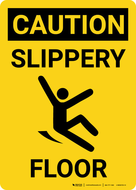 Slippery When Wet OSHA Caution Safety Sign MSTF674