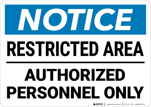 Notice: Restricted Area Authorized Personnel Only Landscape - Wall Sign