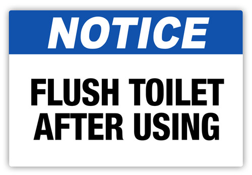 Notice - Flush Toilet Label