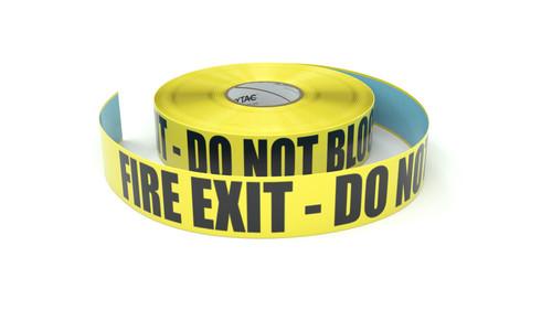 Fire Exit - Do Not Block - Inline Printed Floor Marking Tape