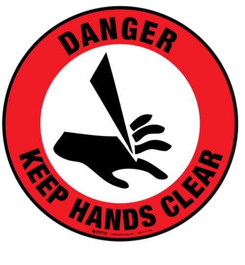 Danger Keep Hands Clear Floor Sign