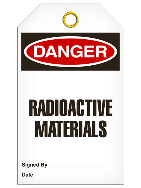 Danger Radioactive Tags