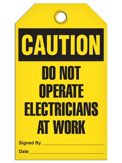 Caution Do Not Operate Electricians At Work Tags