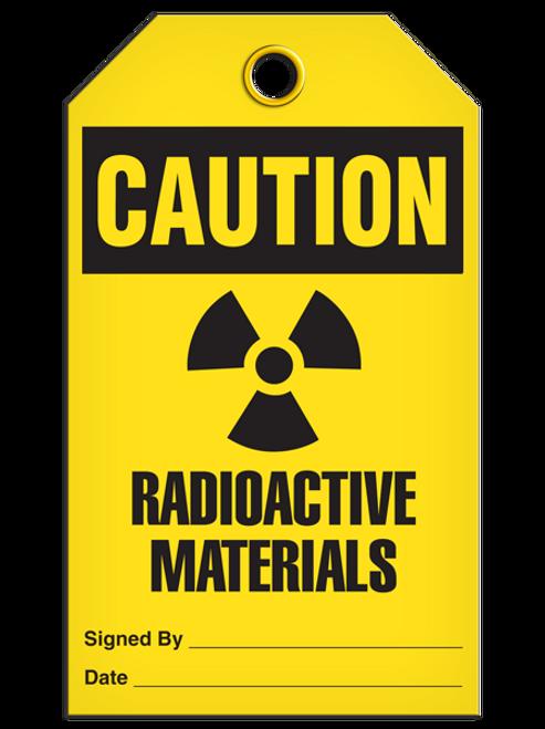 Caution Radioactive Tags