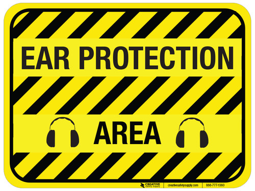 Ear Protection Area - Floor Sign