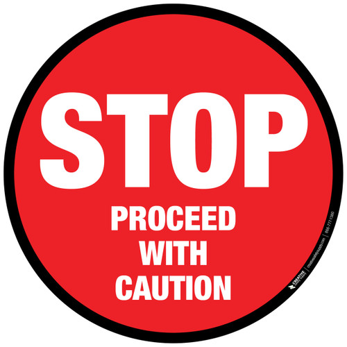 Floor Sign - Stop - Proceed with Caution