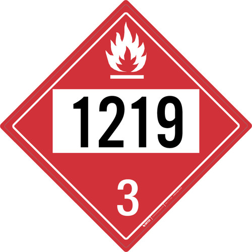Flammable: Class 3 - UN1219 - Placard Sign