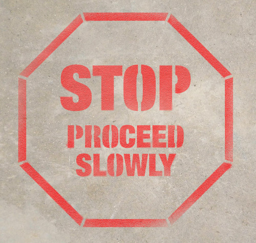 Stop - Proceed Slowly - Stencil